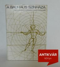 Schlemmer-Moholy-Nagy-Molnar-A-Bauhaus-szinhaza