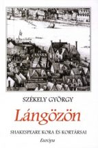 szekely-gyorgy-langozon-shakespeare-kora