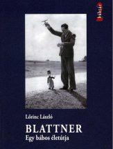 lorinc-laszlo-blattner-egy-babos-eletutja