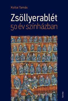 koltai-tamas-zsollyerablet-50-ev-szinhazban