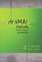 draMAI-mesek-4-halhatatlan-Vitez-Laszlo