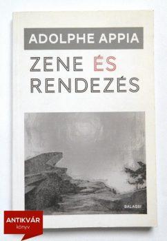 Adolphe Appia: Zene és rendezés