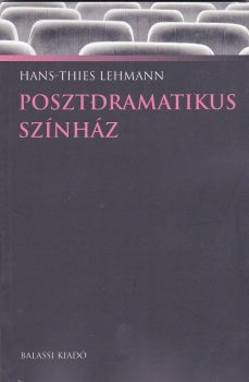 lehmann-posztdramatikus-szinhaz