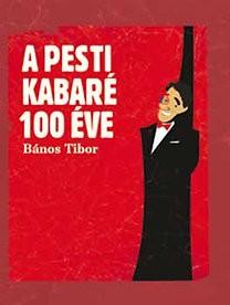 banos-tibor-a-pesti-kabare-100-eve