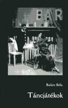 balazs-bela-tancjatekok