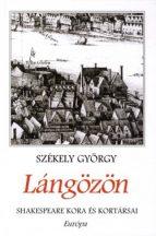 szekely-gyorgy-langozon-shakespeare-kora