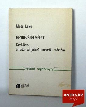 mate-lajos-rendezeselmelet-kezikonyv