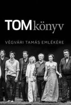 tomkonyv-vegvari-tamas-emlekere