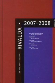 rivalda-2007-2008-ot-mai-magyar-drama