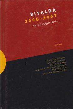 rivalda-2006-2007-hat-mai-magyar-drama