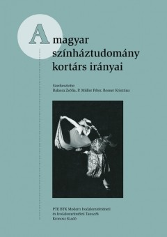 a-magyar-szinhaztudomany-kortars-iranyai