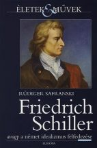 rudiger-safranski-friedrich-schiller
