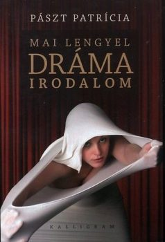 paszt-patricia-mai-lengyel-dramairodalom