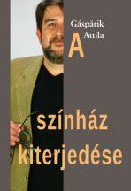 gasparik-attila-a-szinhaz-kiterjedese