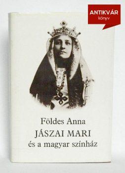foldes-anna-jaszai-Mari-es-a-magyar-szinhaz
