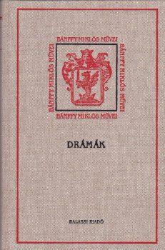 Bánffy Miklós: Drámák