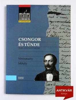 vorosmarty-mihaly-csongor-es-tunde-matura-klasszikusok
