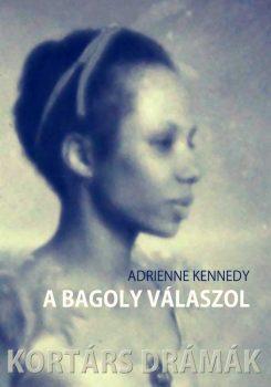 adrienne-kennedy-a-bagoly-valaszol-ot-egyfelvonasos