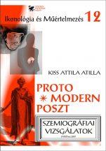 kiss-attila-atilla-protomodern-posztmodern