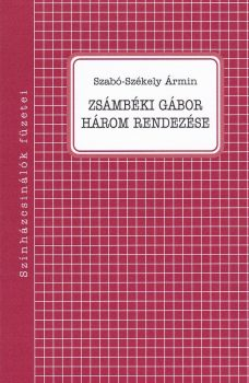 szabo-szekely-zsambeki-gabor-harom-rendezese