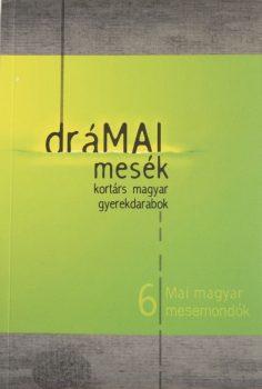 dramai-mesek-mai-magyar-mesemondok