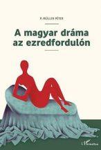 p-muller-drama-ezredfordulo