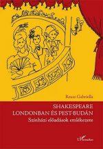 reuss-gabriella-shakespeare-londonban-es-pest-budan