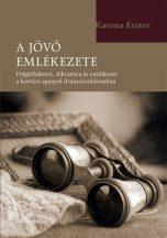 katona-eszter-a-jovo-emlekezete