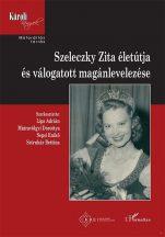 szeleczky-zita-eletutja-es-maganlevelezese