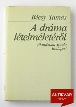 becsy-tamas-drama-letelmeleterol