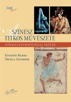 barba-savarese-szinhazantropologiai-szotar