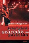 jakfalvi-magdolna-avantgard-szinhaz-politika