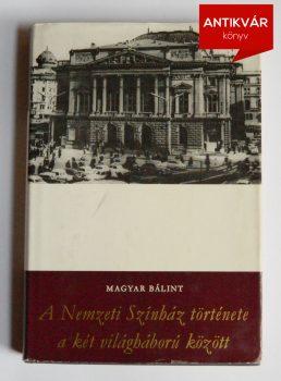 magyar-balint-a-nemzeti-szinhaz-tortenete-1917-44