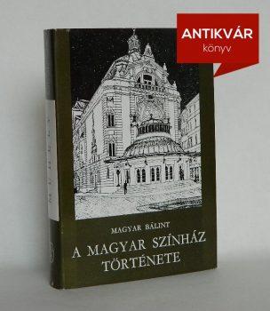 magyar-balint-a-magyar-szinhaz-tortenete